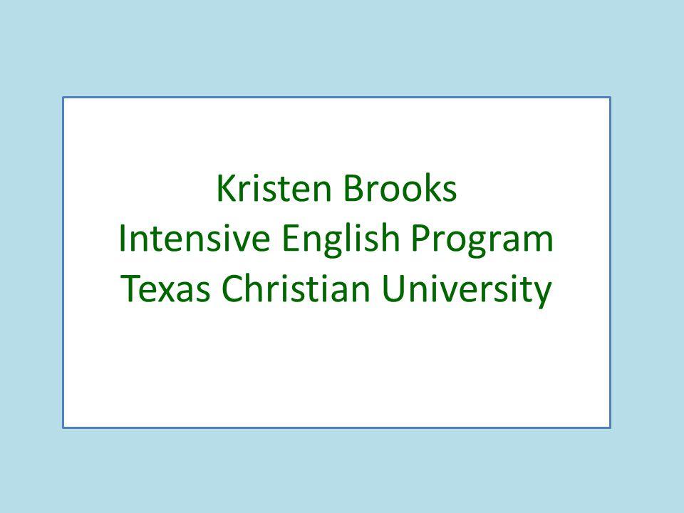 Kristen Brooks Intensive English Program Texas Christian University