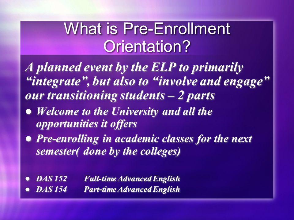 What is Pre-Enrollment Orientation.