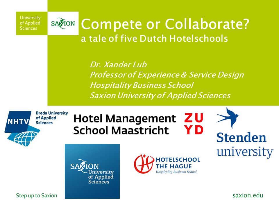 Compete or Collaborate. a tale of five Dutch Hotelschools Dr.