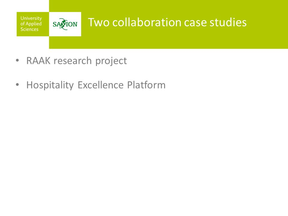 Two collaboration case studies RAAK research project Hospitality Excellence Platform