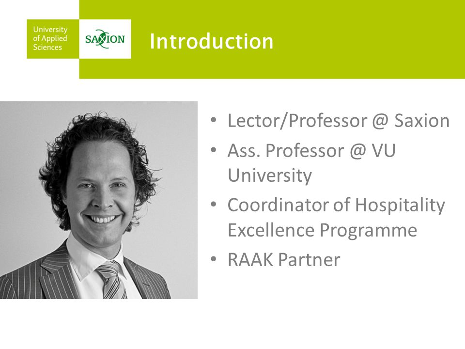 Introduction Lector/Professor @ Saxion Ass.