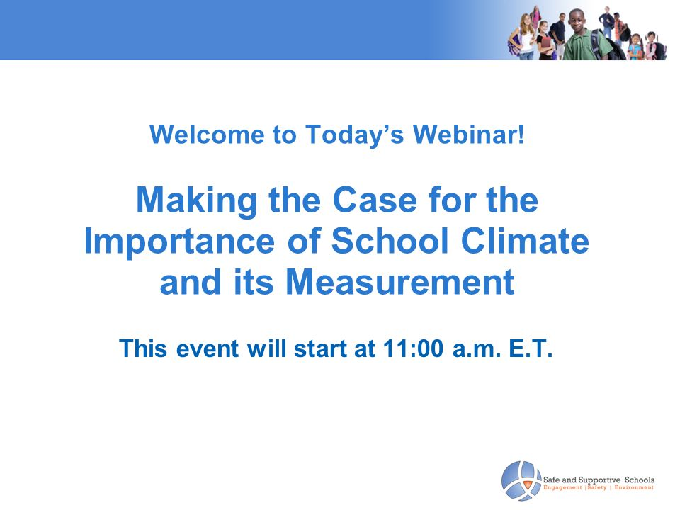 Welcome to Today's Webinar.
