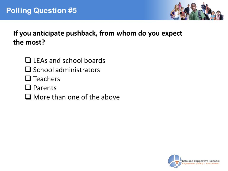 Polling Question #5 If you anticipate pushback, from whom do you expect the most.