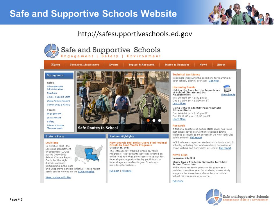 Safe and Supportive Schools Website http://safesupportiveschools.ed.gov Page  5