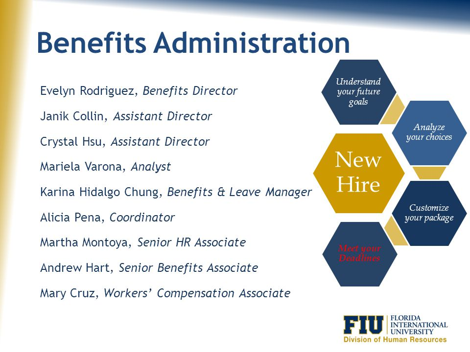 Benefits Overview Presented by: Janik Collin, Assistant Director Benefits Administration