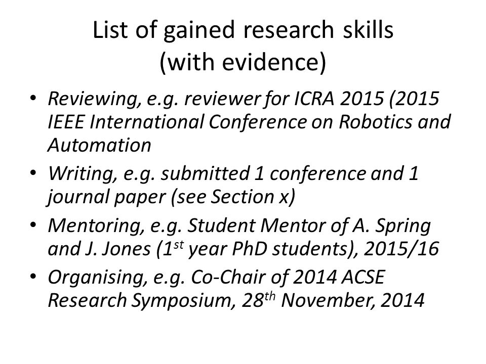 List of gained research skills (with evidence) Reviewing, e.g.