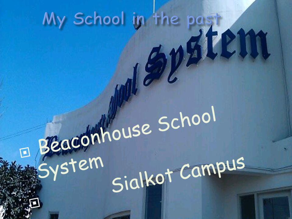  Beaconhouse School System  Sialkot Campus