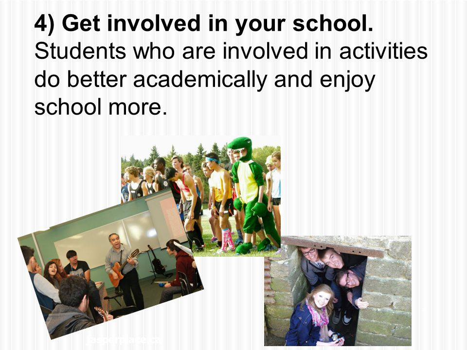 jasperplace.ca * 4) Get involved in your school.
