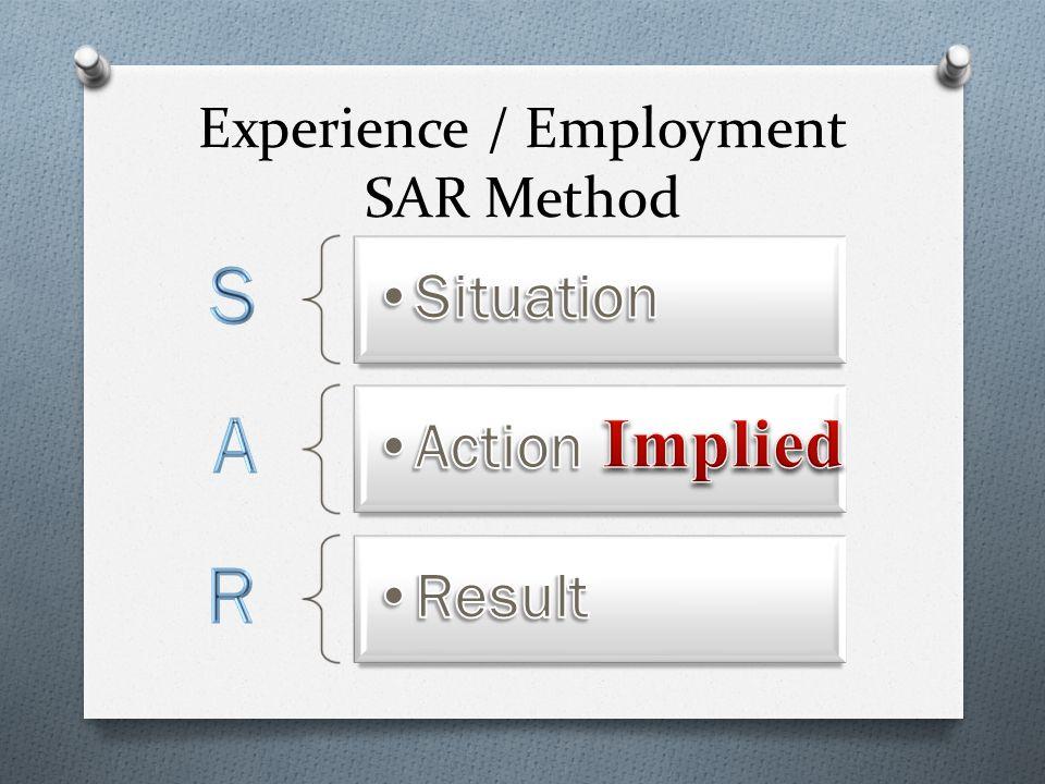 Experience / Employment SAR Method