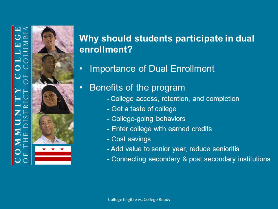 Why should students participate in dual enrollment.