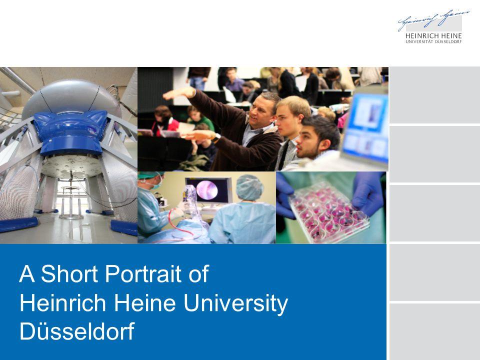 A Short Portrait of Heinrich Heine University Düsseldorf