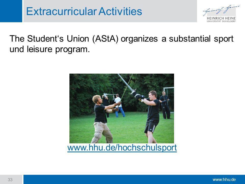 www.hhu.de Extracurricular Activities The Student's Union (AStA) organizes a substantial sport und leisure program.