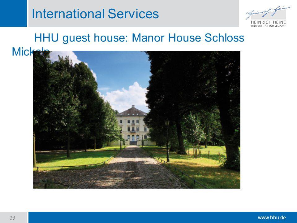www.hhu.de International Services 36 HHU guest house: Manor House Schloss Mickeln