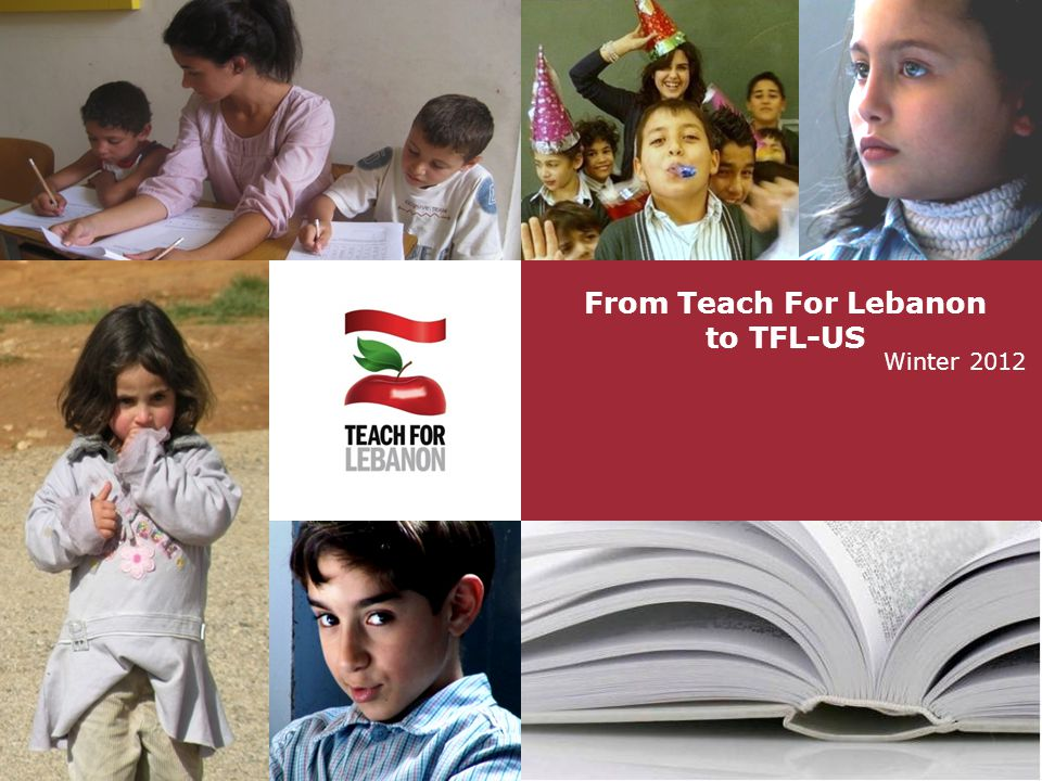 From Teach For Lebanon to TFL-US Winter 2012