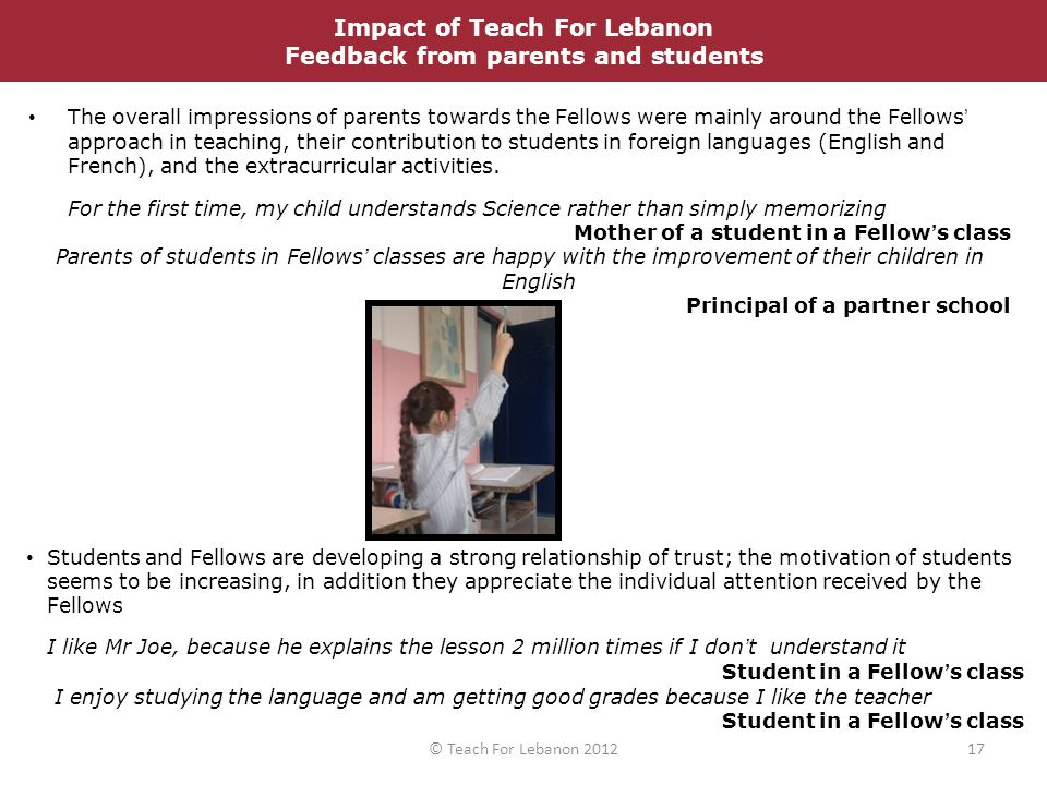 The overall impressions of parents towards the Fellows were mainly around the Fellows' approach in teaching, their contribution to students in foreign languages (English and French), and the extracurricular activities.