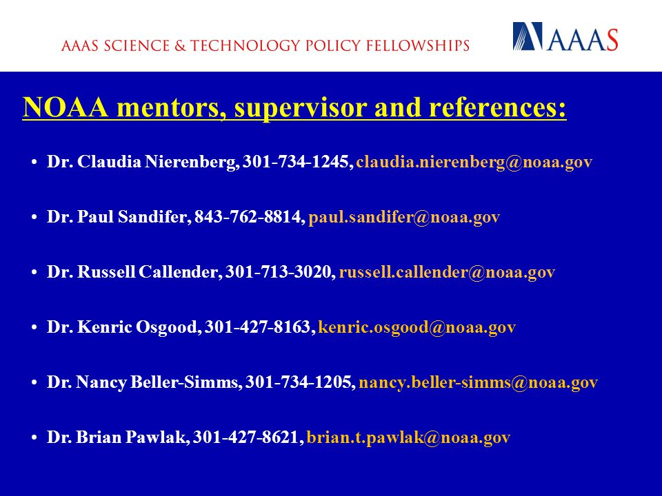 NOAA mentors, supervisor and references: Dr.