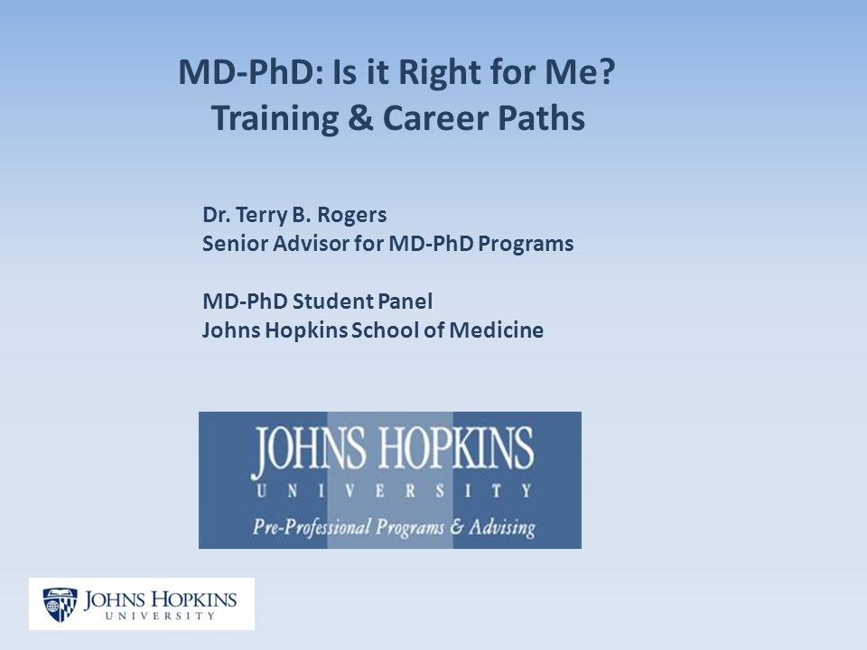 Advising Activities for Fall 2013 MD-PhD Is it Right for Me.