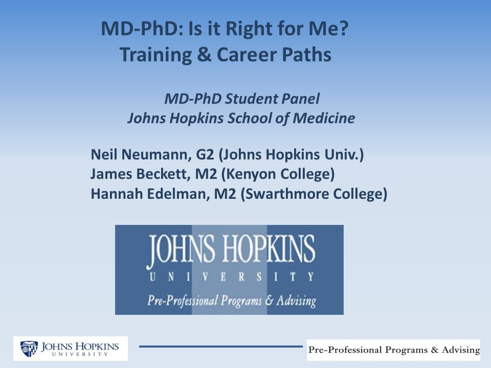 MD-PhD: Is it Right for Me.