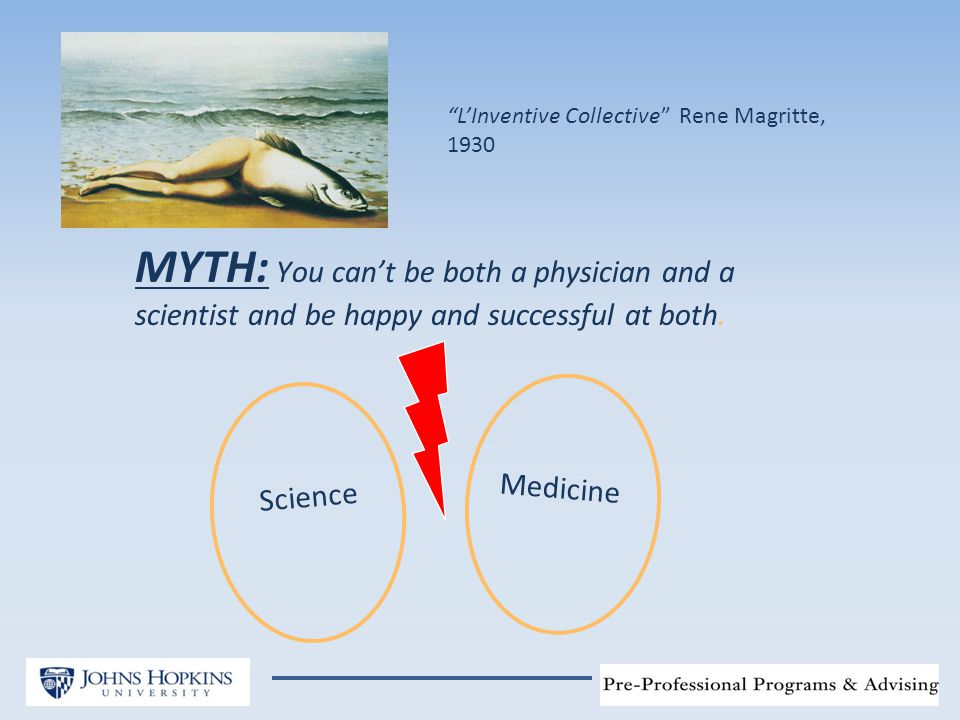 MYTH: You can't be both a physician and a scientist and be happy and successful at both.