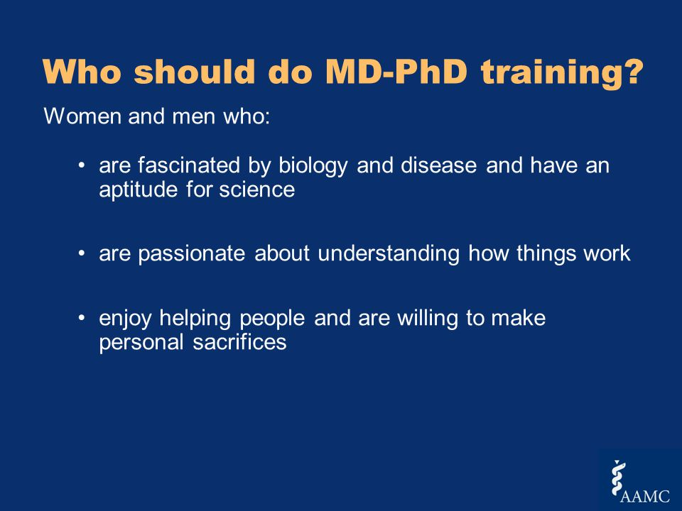 Who should do MD-PhD training.