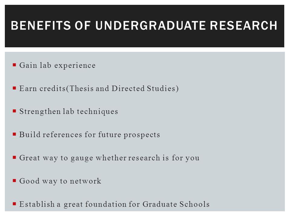  Portfolio  Grants - NSERC (USRA) -FOSSA (Research Assistantship Scholarship)  Graduate School - Masters programs -Post-doctoral stud ies  Professional School - Medical Schools -Dentistry -Optometry -Pharmacy FUTURE POSSIBILITIES