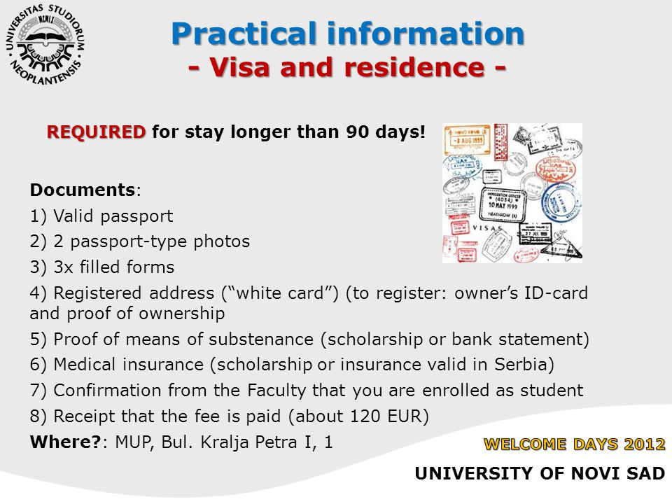 Documents: 1) Valid passport 2) 2 passport-type photos 3) 3x filled forms 4) Registered address ( white card ) (to register: owner's ID-card and proof of ownership 5) Proof of means of substenance (scholarship or bank statement) 6) Medical insurance (scholarship or insurance valid in Serbia) 7) Confirmation from the Faculty that you are enrolled as student 8) Receipt that the fee is paid (about 120 EUR) Where : MUP, Bul.