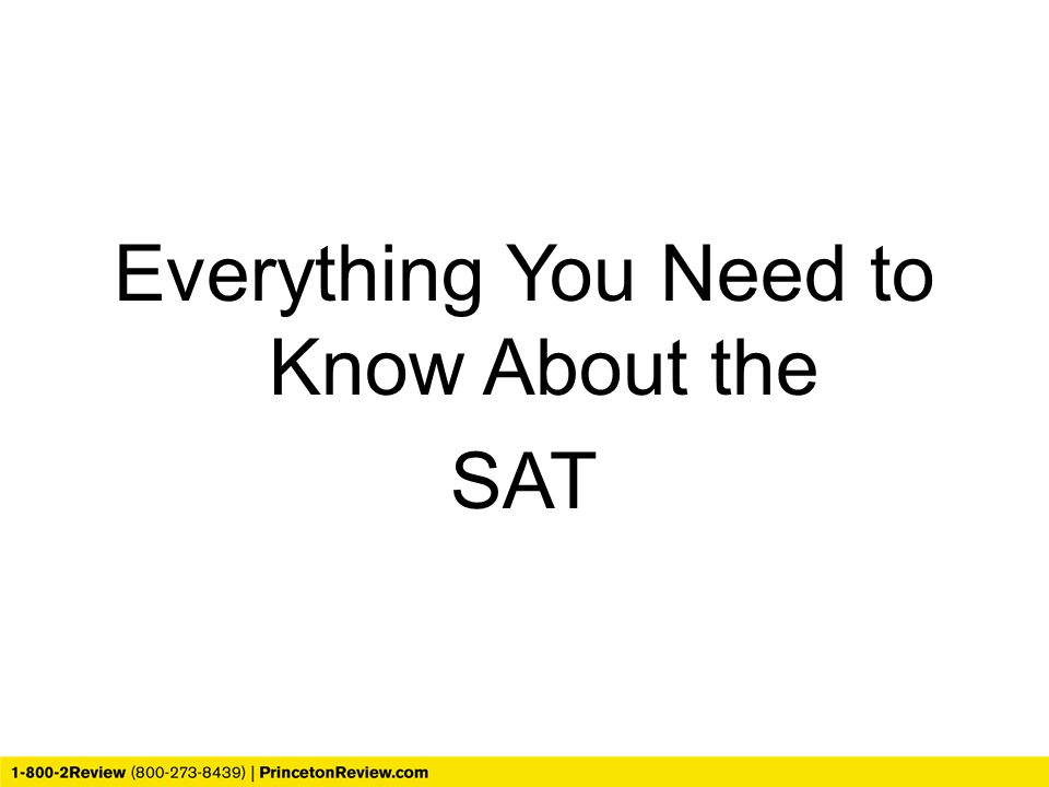 Everything You Need to Know About the SAT