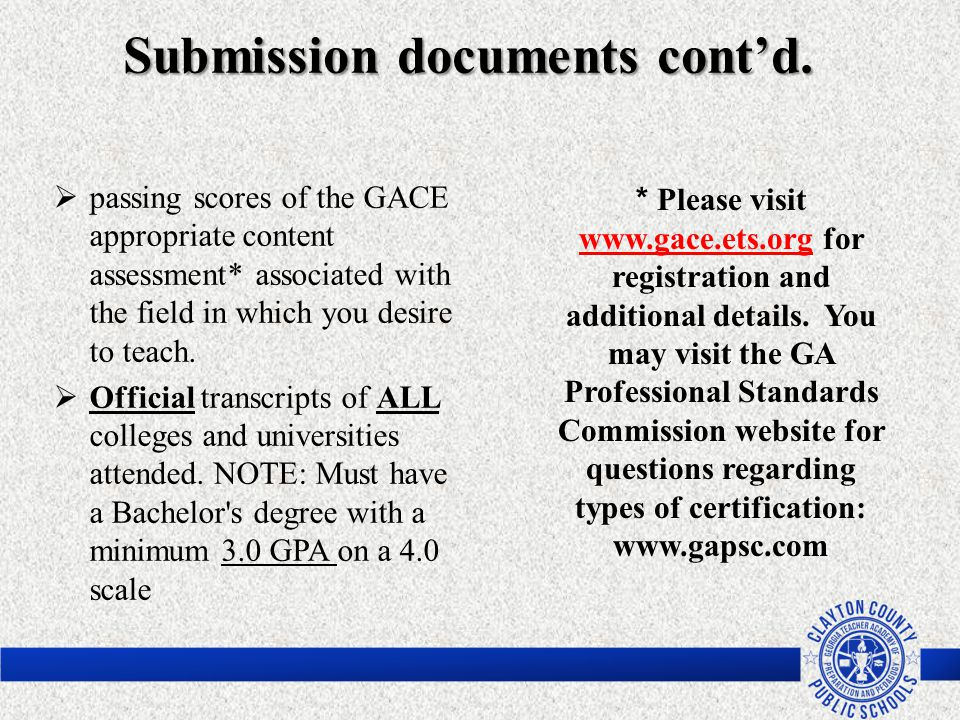 * Please visit www.gace.ets.org for registration and additional details. You may visit the GA Professional Standards Commission website for questions