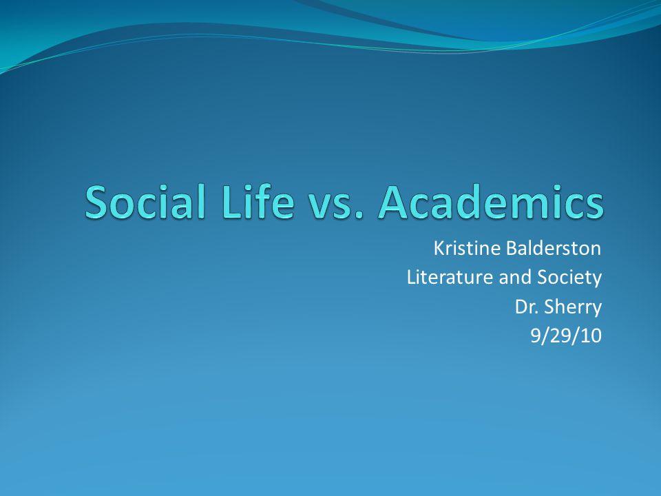 Kristine Balderston Literature and Society Dr. Sherry 9/29/10