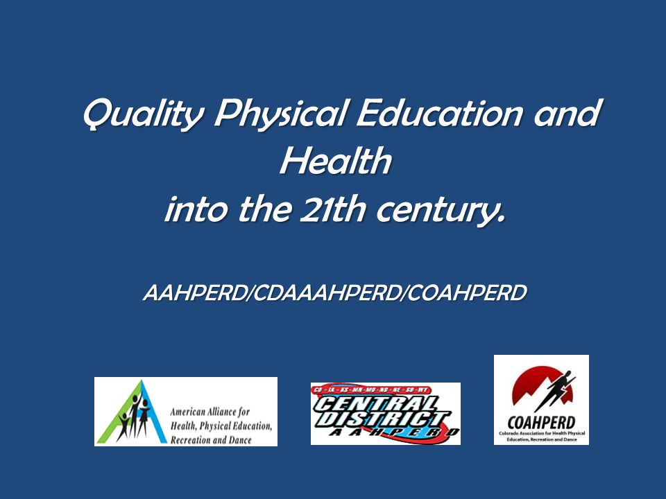 WHY QUALITY HEALTH AND PE POLICY CHANGE IS NEEDED.