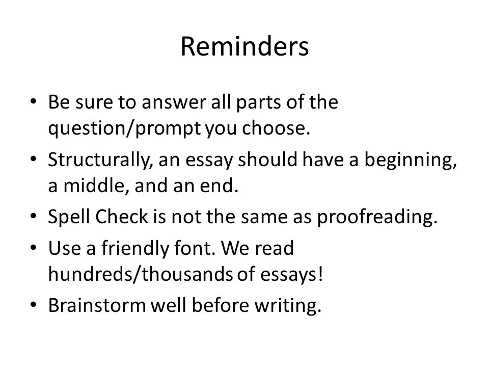 Reminders Be sure to answer all parts of the question/prompt you choose.