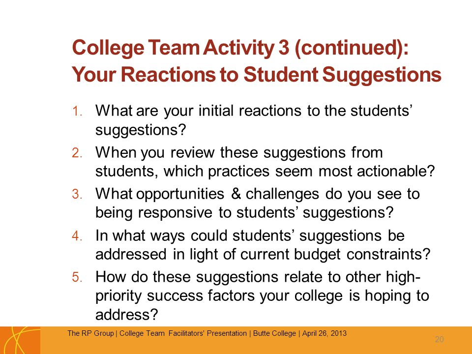 College Team Activity 3 (continued): Your Reactions to Student Suggestions 1.
