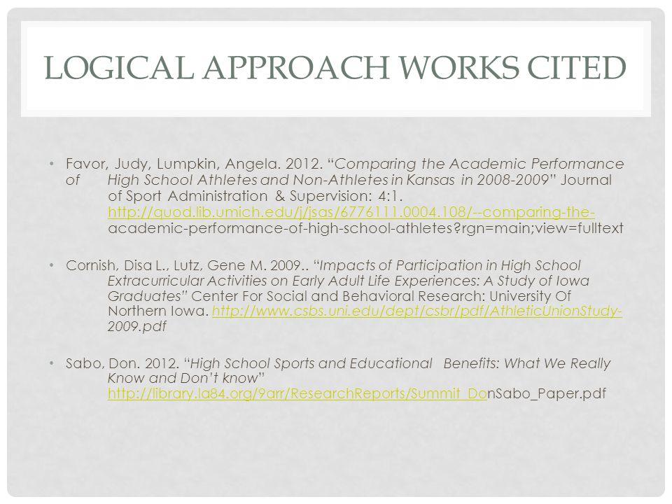 LOGICAL APPROACH WORKS CITED Favor, Judy, Lumpkin, Angela.