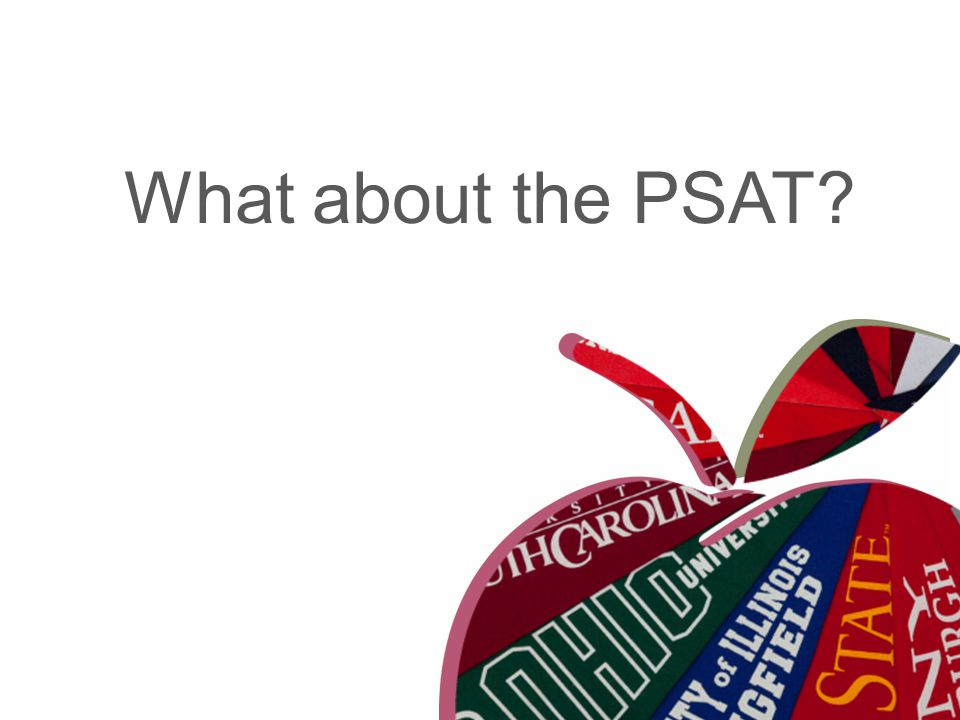 What about the PSAT?