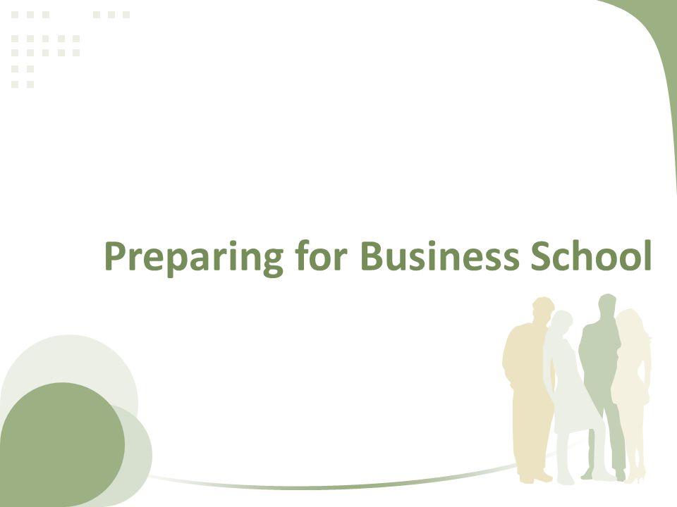 Preparing for Business School