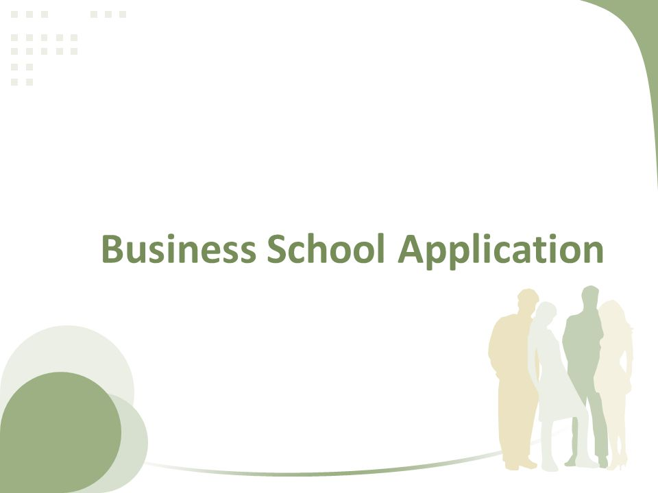 Business School Application