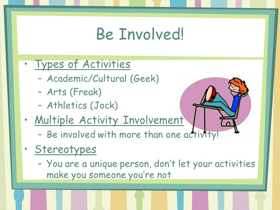 Be Involved.