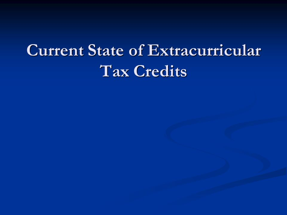 Current State of Extracurricular Tax Credits