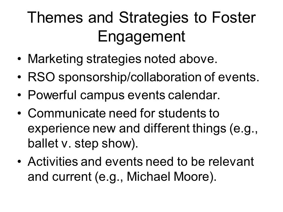 Themes and Strategies to Foster Engagement Marketing strategies noted above.