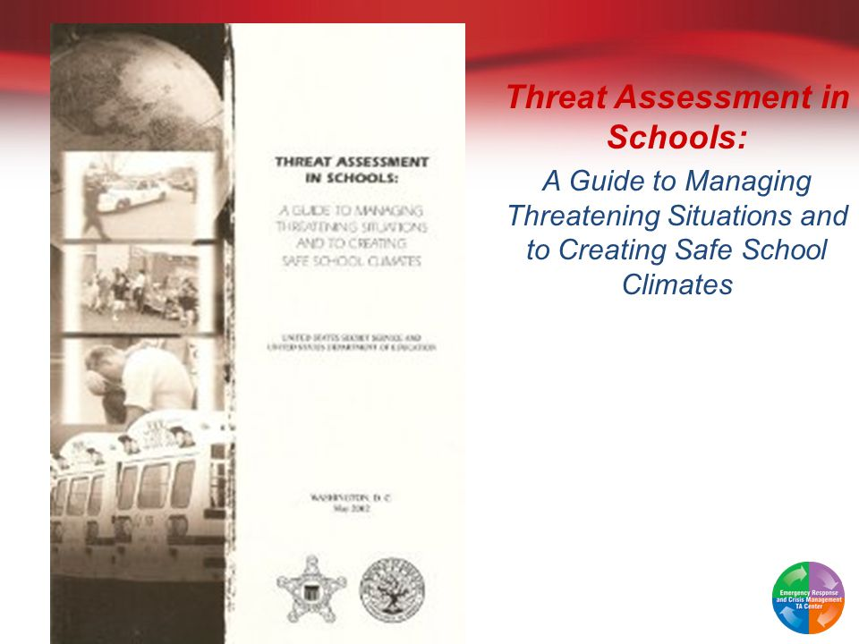 Threat Assessment in Schools: A Guide to Managing Threatening Situations and to Creating Safe School Climates