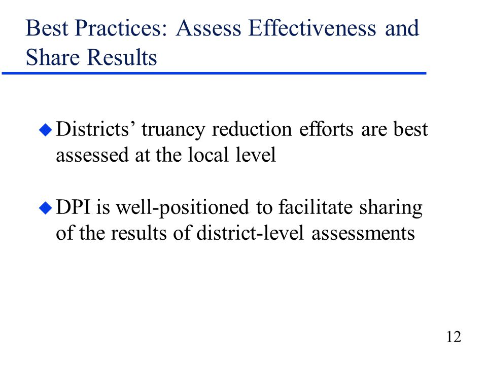 13 Best Practices Review: Truancy Reduction Efforts Legislative Audit Bureau November 2008