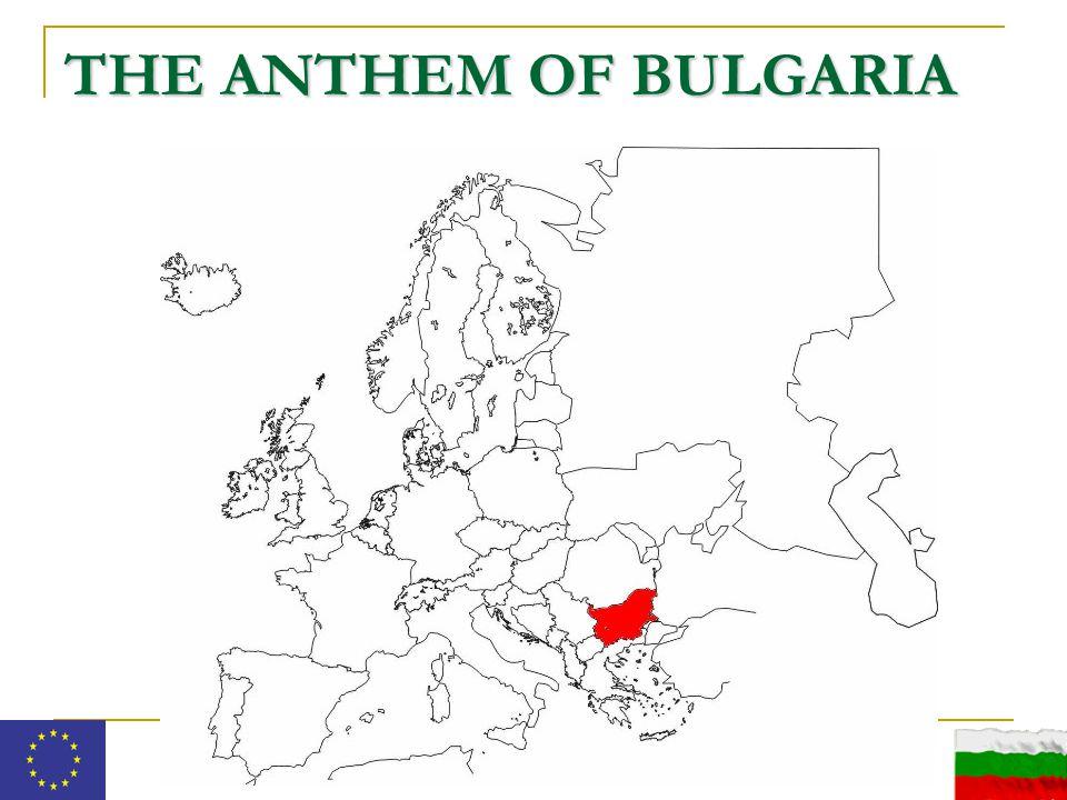 THE ANTHEM OF BULGARIA