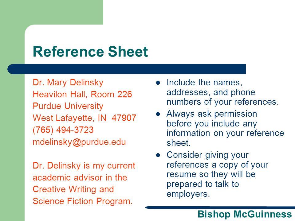 Bishop McGuinness Reference Sheet Dr. Mary Delinsky Heavilon Hall, Room 226 Purdue University West Lafayette, IN 47907 (765) 494-3723 mdelinsky@purdue