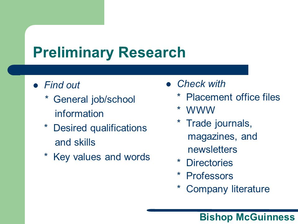 Bishop McGuinness Identifying Information Put your name, address and telephone numbers, and email address prominently at the top of your resume.