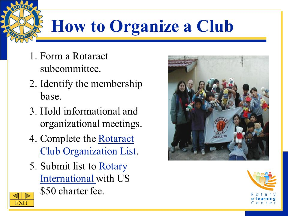 How to Organize a Club 1.Form a Rotaract subcommittee.