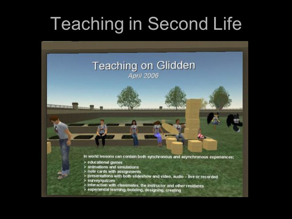 Teaching in Second Life