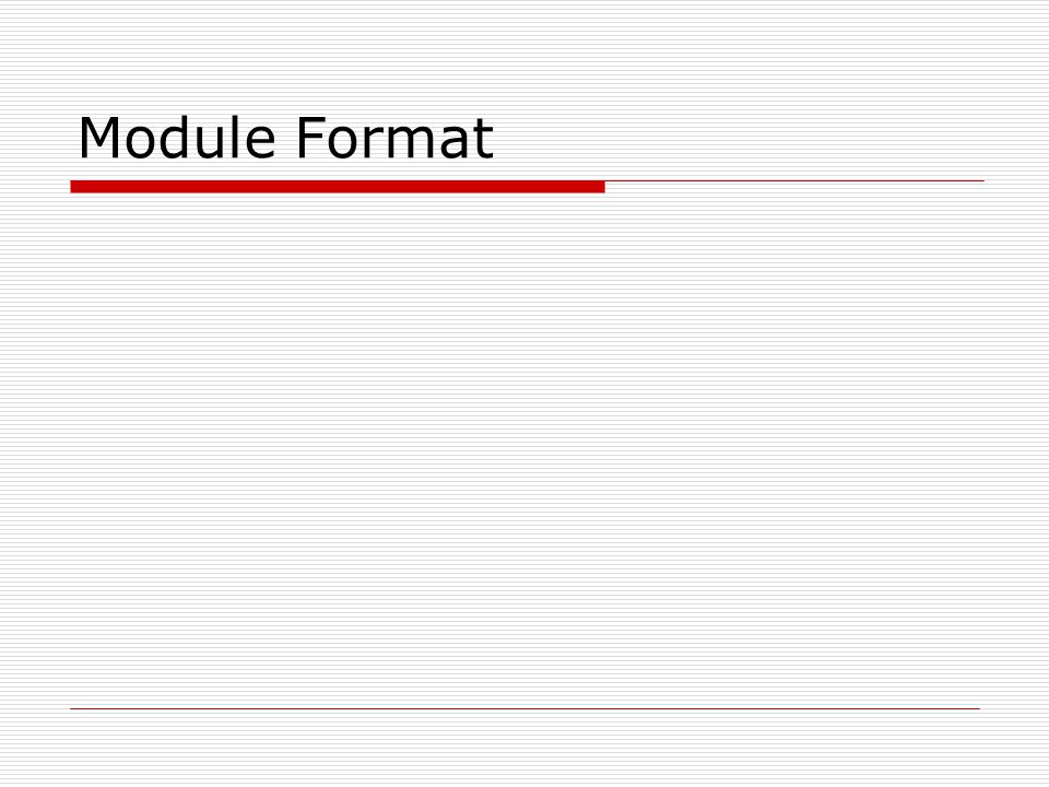 Module Format