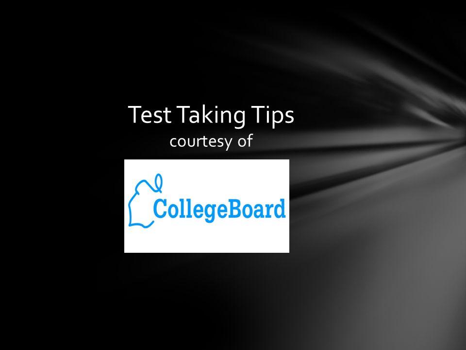 Test Taking Tips courtesy of