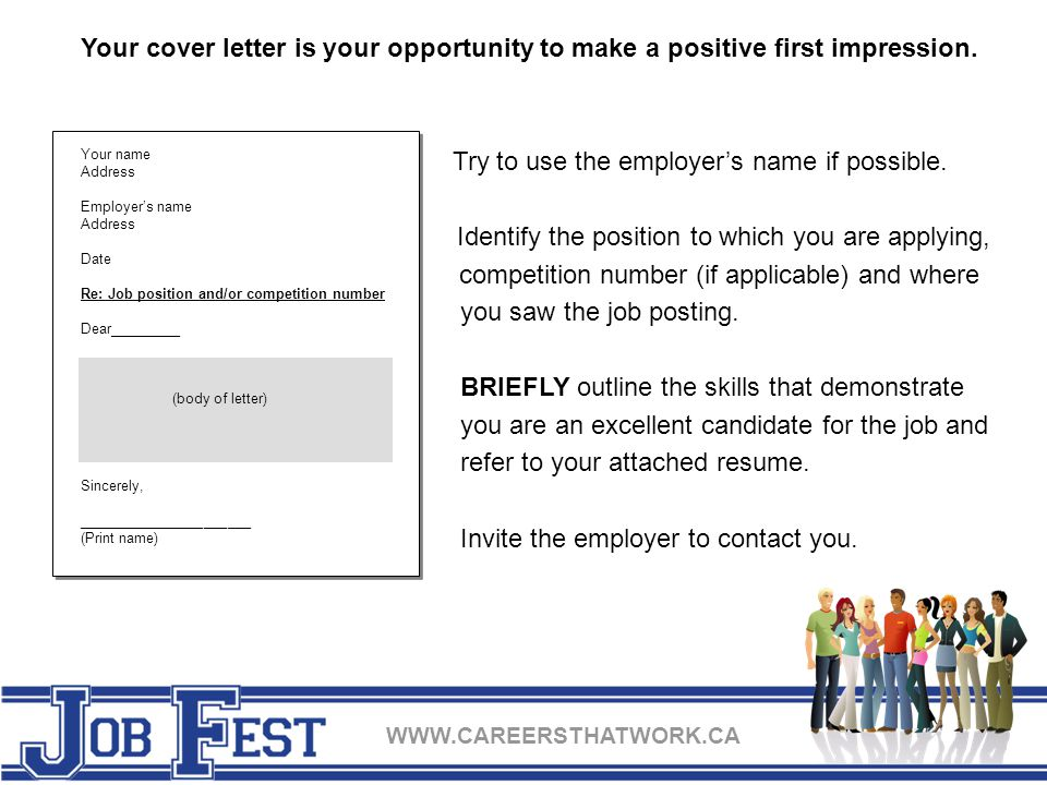 WWW.CAREERSTHATWORK.CA Your cover letter is your opportunity to make a positive first impression.