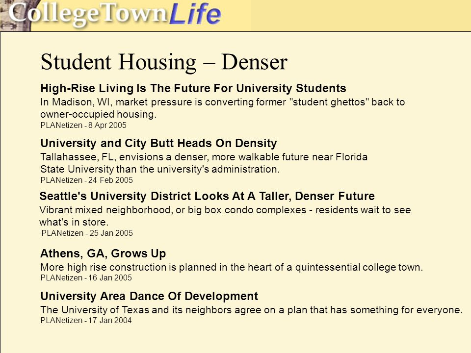Student Housing – Denser High-Rise Living Is The Future For University Students In Madison, WI, market pressure is converting former student ghettos back to owner-occupied housing.